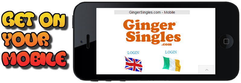 Get on your mobile with Ginger Singles Dating